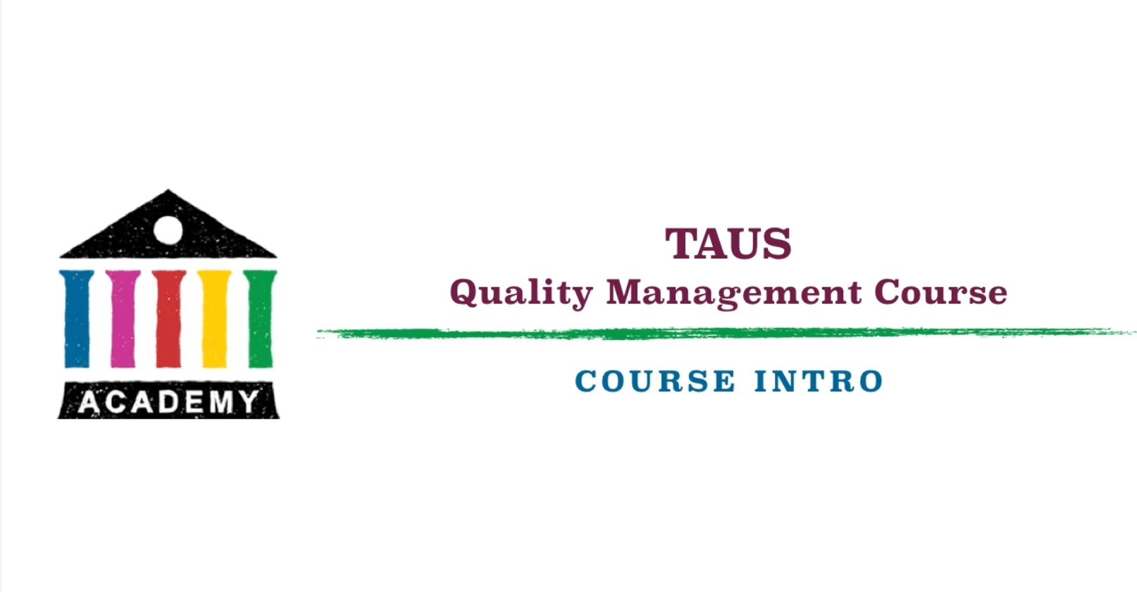 Quality Management Course Taus The Language Data Network